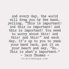 This is what is important!