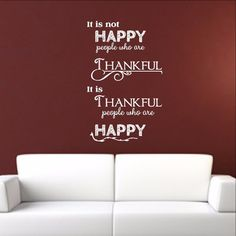 Thanksgiving Wall Decal It is Thankful People Who are Happy 22480 Christian Wall Decals, Happy People, Vinyl Lettering, Vinyl Wall Decals, Home Decor Items, Wood Signs, Thanksgiving, Thankful, Wall Decor