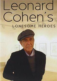 Cohen, Leonard : Leonard Cohen: Leonard Cohen's Lonesome Heroes