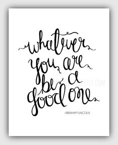 5x7+Whatever+You+Are+be+a+Good+One+Print+by+YouAreMyHappyShop,+$12,00