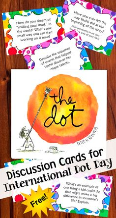 "International Dot Day Discussion Cards - Free from Laura Candler! Teach your kids what it means to ""make their mark."""