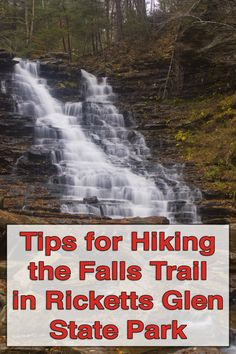 Top tips for hiking the Falls Trail in Ricketts Glen State Park in Luzerne County, Pennsylvania: http://uncoveringpa.com/hiking-falls-trail-ricketts-glen-state-park