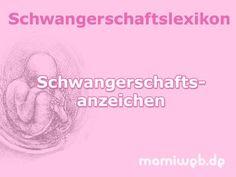Mamiweb.de - Schwangerschaftsanzeichen  #schwangerschaftsanzeichen #schwanger #schwangerschaft #anzeichen