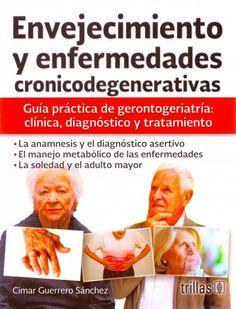 Guerrero. Envejecimiento y enfermedades cronicodegenerativas