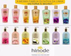 Linha Sensações Hinode com a mesma família olfativa da Victoria secret's compre em : http://hinodeonline.net/3566470