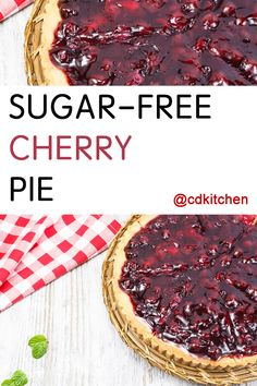A recipe for Sugar Free Cherry Pie made with sugar-free cook and serve vanilla pudding, sugar-free cherry gelatin, red tart cherries Sugar Free Cherry Pie Recipe, Cherry Recipes, Sugar Free Recipes, Low Carb Cherry Pie, Diabetic Friendly Desserts, Low Carb Desserts, Diabetic Recipes, Pie Recipes, Cake Recipes