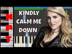 Meghan Trainor - Kindly Calm Me Down - Piano Tutorial - Instrumental