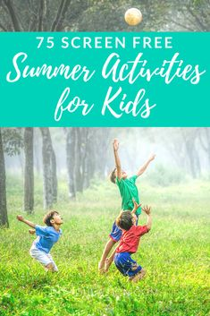 Be prepared for any time the kids whine about boredom this summer. These 75 screen free summer activities for kids are perfect boredom-busters without resorting to video games. Whether you're looking for crafty projects, frugal outings, or easy backyard games you will find them here! #summeractivities #screenfreeactivities #summerbreak #kidscrafts #kidsactivities