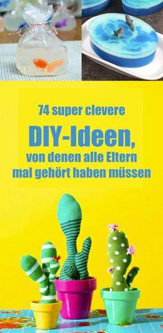 74 wahnsinnig clevere DIY-Ideen, von denen alle Eltern gern früher gehört hätten