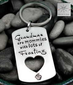 Custom Keychain - Grandmas Are Mommies With Lots Of Frosting - Handstamped Keychain - Gift for Grandma - Grandma Keychain
