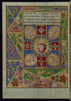 + The Most Sacred Heart of Jesus, Year C, June 3, 2016 +   Dóminus pascit me, et nihil mii déerit.  image: PROWalters Art Museum Illuminated Manuscripts, Book of Hours (Medieval text, Modern illuminations), Five wounds of Christ, Walters Manuscript W.441, fol. 71v, ca. 1500-1850-1913, The Walters Art Museum.