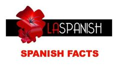 At Spanish Facts, you will find some fun facts about Spanish Language!
