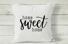 Home Sweet Home Pillow Cover  Decorative Throw Pillow  Quote