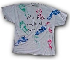 """I would LOVE to make this for my husband this father's day! """"My Kids Walk All Over Me"""""""