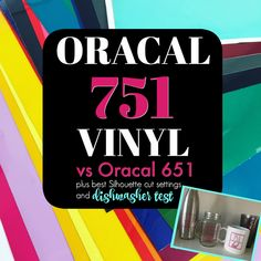 Oracal 751 vs Oracal 651