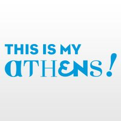 THIS IS MY ATHENS | This Is Athens