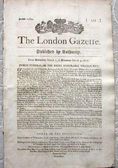 The London Gazette issue of March 1-4 1806, covering the funeral of William Pitt. Also available to read online here: http://www.london-gazette.co.uk/issues/15895/pages/277