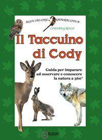 Il taccuino di Cody - Associazione Codibugnolo - EdiGiò - libro www.edigio.it