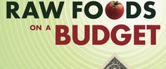 RAW FOODS ON A BUDGET | A website devoted to helping people like you enjoy a raw food lifestyle while living on a tight budget! It is a myth that you cannot eat raw foods on a budget and this website will show you how! #food #diet #heath #wellness