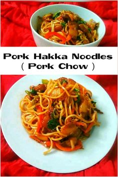 Pork Hakka Noodles / Pork Chow / Indo-Chinese Pork Noodles – At My Kitchen