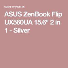 "Nice Asus ZenBook 2017: ASUS ZenBook Flip UX560UA 15.6"" 2 in 1 - Silver...  Tech Check more at http://mytechnoworld.info/2017/?product=asus-zenbook-2017-asus-zenbook-flip-ux560ua-15-6-2-in-1-silver-tech"