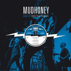 Mudhoney - Live At Third Man Records on LP