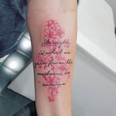 """""""Strength is what we gain from the madness we survive.""""   Quote Tattoos   POPSUGAR Smart Living Photo 16"""