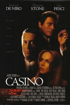 Casino (1995). Directed by Martin Scorsese.