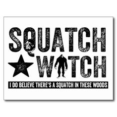 >>>Hello          Squatch Watch - I believe Post Card           Squatch Watch - I believe Post Card We provide you all shopping site and all informations in our go to store link. You will see low prices onShopping          Squatch Watch - I believe Post Card Review from Associated Store wit...Cleck Hot Deals >>> http://www.zazzle.com/squatch_watch_i_believe_post_card-239861297533857500?rf=238627982471231924&zbar=1&tc=terrest