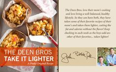 The Deen Bros. Lighter Broccoli Mac and Cheese on PaulaDeen.com