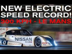 VIDEO: Nissan's electric speed record at Le Mans RACER.com