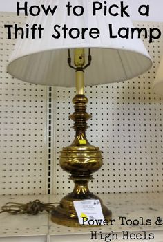 How to Pick a Thrift Store Lamp & Tips on how to Repaint them