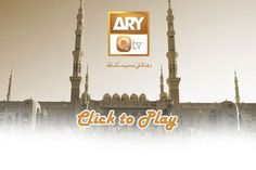 "QTV Live Streaming - Watch ARY QTV a famous channel Islamic Channel in Pakistan. QTV is part of the Ary Groups famous television network of Pakistan. It was launched in 2003 with the slogan ""Roshni sa Al Masjid An Nabawi, Tv Channels, Slogan, Pakistan, Islamic, Watch, Live, Clock, Bracelet Watch"