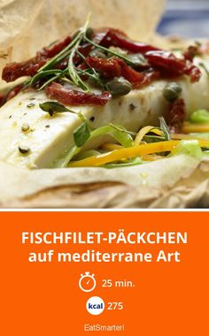 Fischfilet-Päckchen - auf mediterrane Art - smarter - Kalorien: 275 Kcal - Zeit: 25 Min. | eatsmarter.de