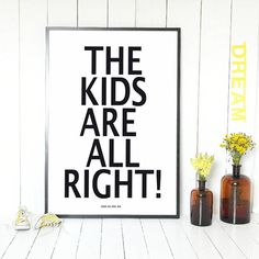 the kids are alright and so are we poster by lullabuy | notonthehighstreet.com