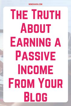 Is earning a passive income online from your blog just a myth? No matter how you monetize your blog--sponsored posts, affiliate marketing, Google Adsense, or selling your own eCourses or eBooks--you have to work actively toward generating a consistent income from it.  via @momchakra