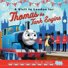 A Visit to London for Thomas the Tank Engine (Thomas & Friends Picture Book. Queens Birthday Party, Queen 90th Birthday, 3rd Birthday, Thomas And Friends Toys, Paddington Bear, Toddler Age, Thomas The Tank, Little Golden Books, Good Books
