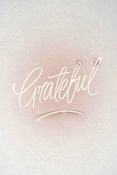 Have a grateful heart.