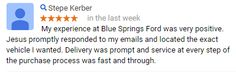 Thanks Stepe!   #BlueSpringsFord #CustomerService #Reviews