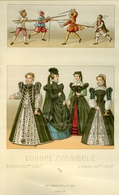 Europe, 16th Century Racinet, Auguste. Costume Historique. Paris: Firmin-Didot et Cie, 1888.Margaret M. Bridwell Art Library, University of Louisville.