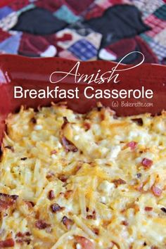 Try this breakfast casserole made Amish style with hash browns, bacon, and lots of cheese!