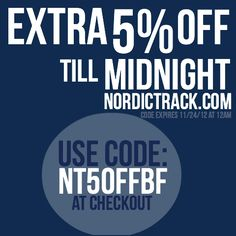 Extra 5% off TODAY ONLY at NordicTrack.com! Save $$ on all equipment purchases!