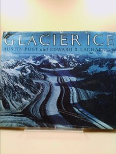 Glacier Ice (Austin Post)   New and Used Books from Thrift Books