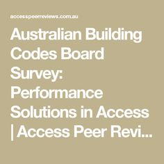 Australian Building Codes Board Survey: Performance Solutions in Access | Access Peer Reviews of Alternative Solutions