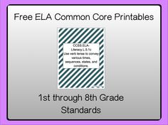 Free Common Core ELA Resources. Print them for the classroom.