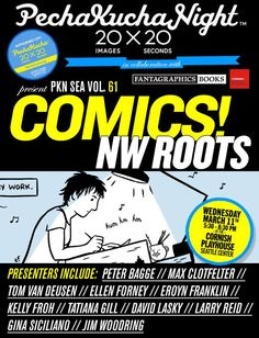 PechaKucha Night in Seattle about the History of NW Comics!