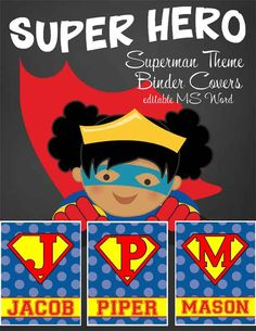 SUPER HERO Superman Theme Classroom Decor / Student Teacher Binder Covers / editable MS WORD / you personalize / ARTrageous FUN / graphics by JW Illustrations