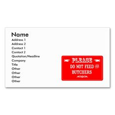 Do Not Feed The Butchers Business Cards