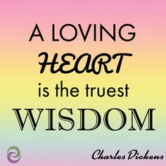 This Charles Dickens quote reminds us about what's important on this Wisdom Wednesday!