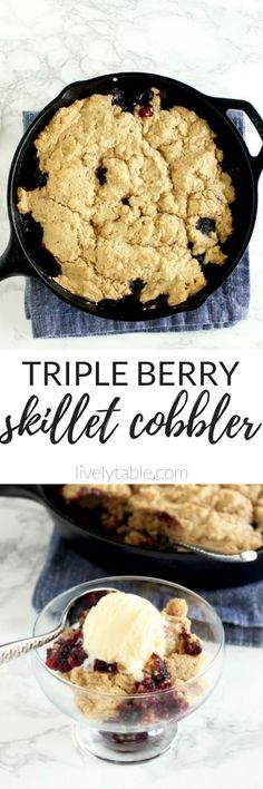 Fresh summer berries topped with a fluffy crust in a cast iron skillet makes this triple berry skillet cobbler the perfect summer dessert with a scoop of vanilla ice cream! | via livelytable.com
